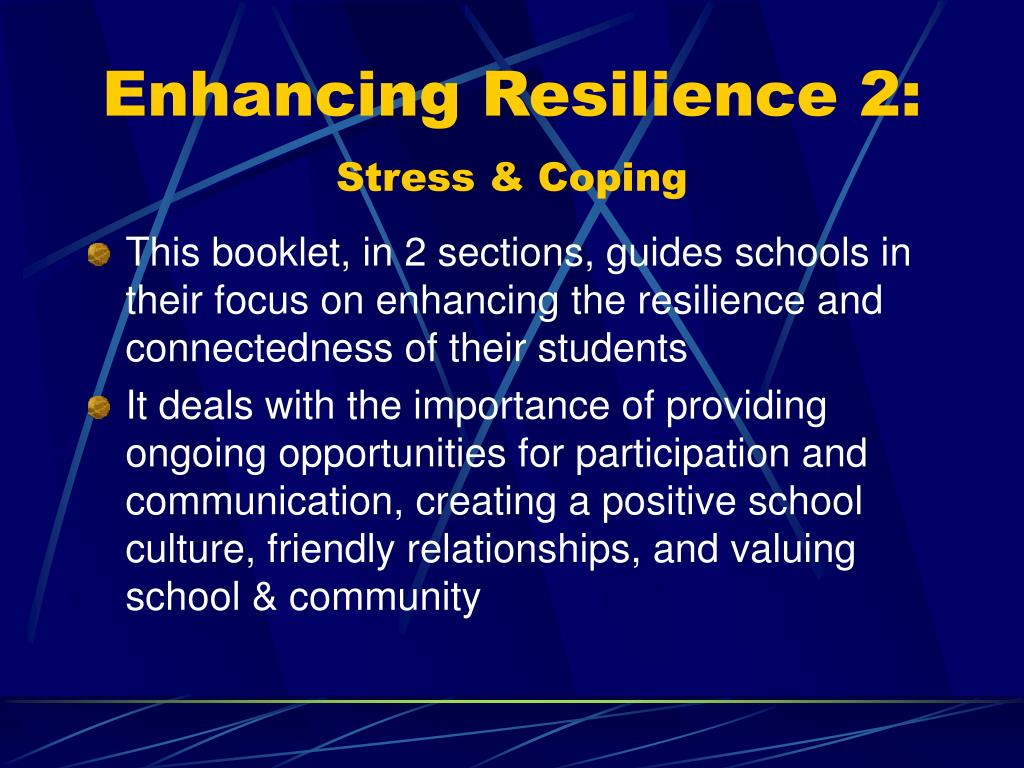 Enhancing Resilience 2: