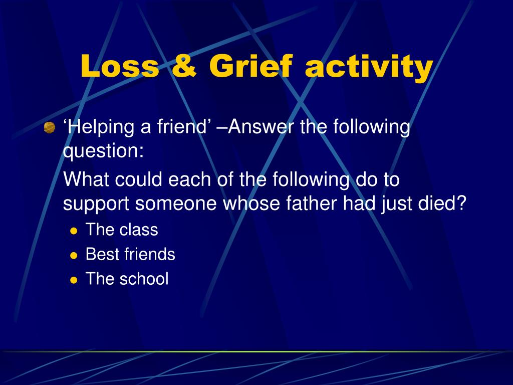 Loss & Grief activity
