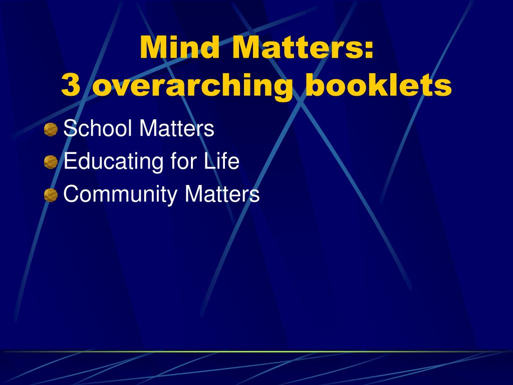 Mind Matters:
