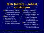 risk factors school curriculum