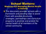 school matters mapping and managing mental health in schools