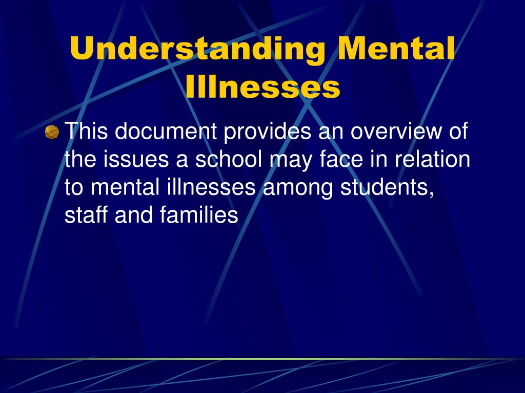 Understanding Mental Illnesses