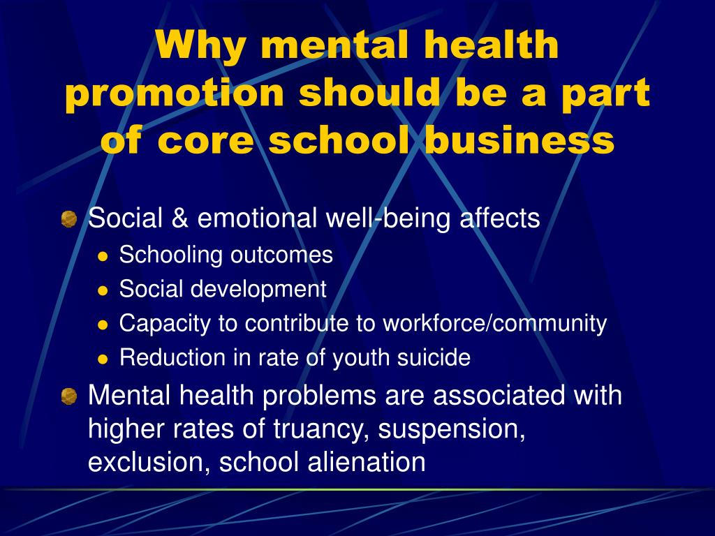 Why mental health promotion should be a part of core school business