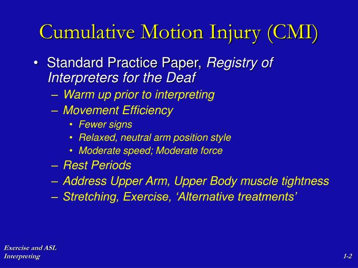 Cumulative motion injury cmi