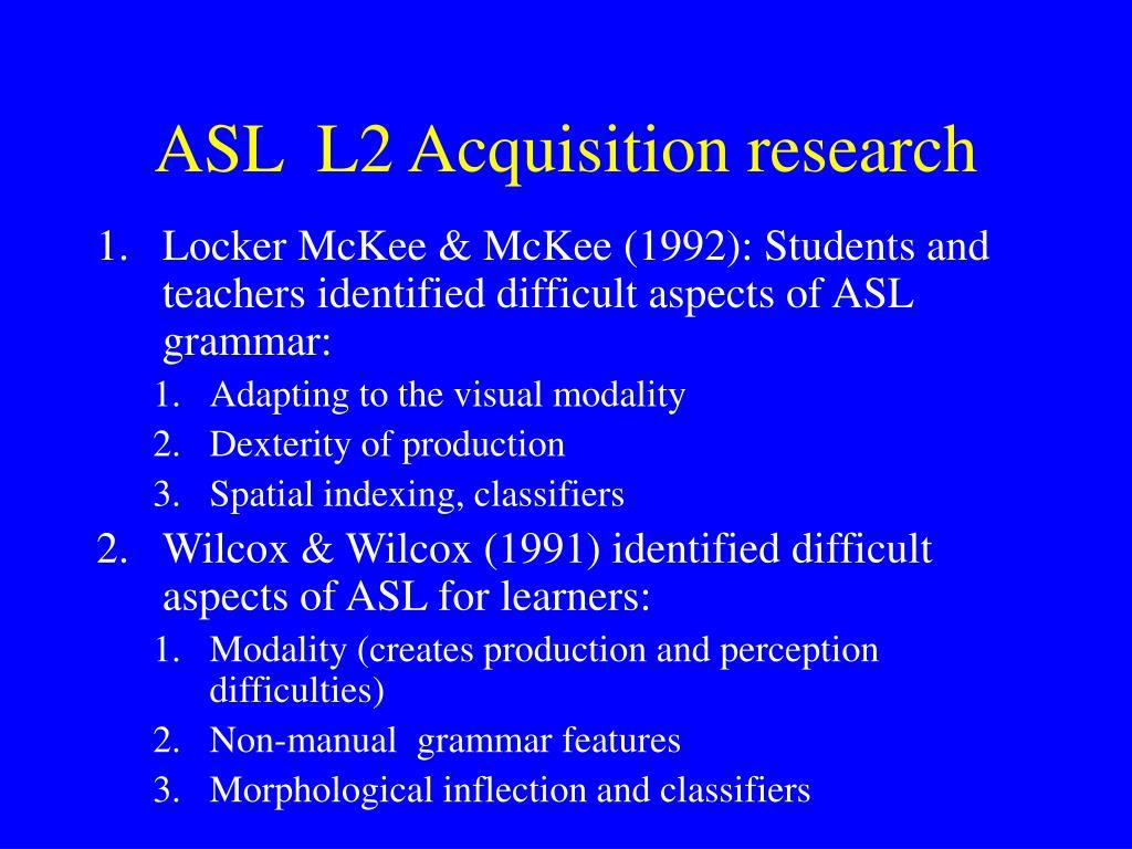 ASL  L2 Acquisition research