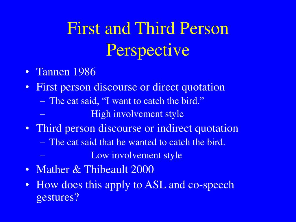 First and Third Person Perspective