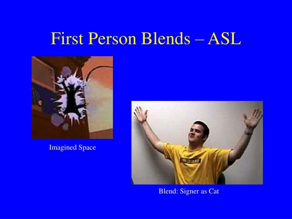 First Person Blends – ASL