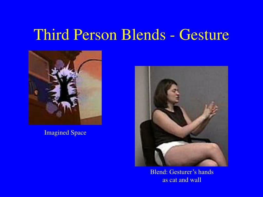 Third Person Blends - Gesture
