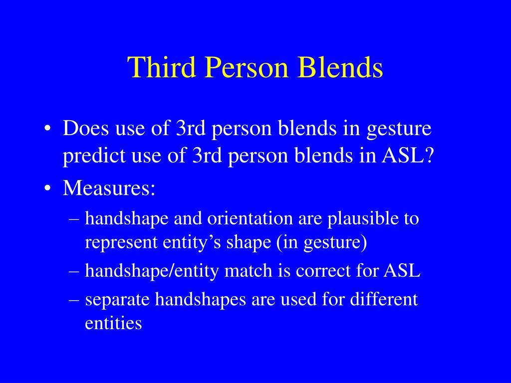 Third Person Blends