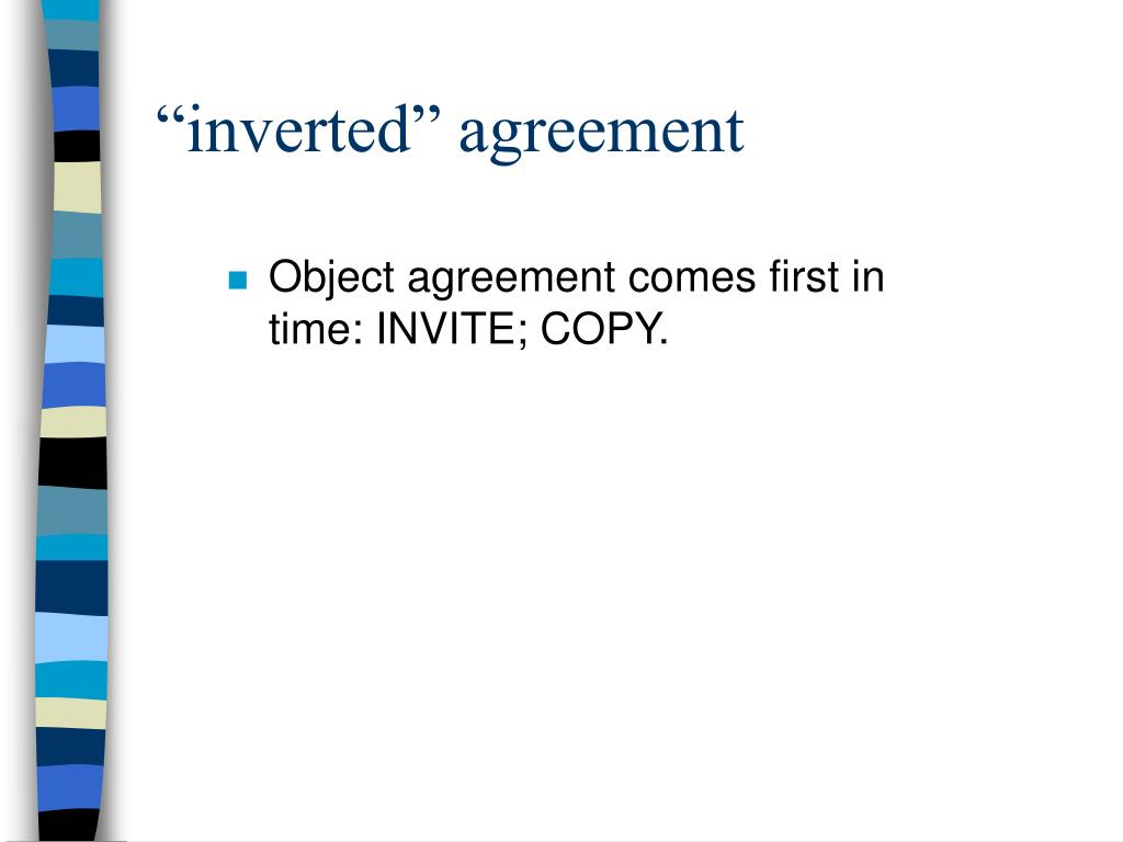 """inverted"" agreement"