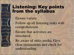 listening key points from the syllabus