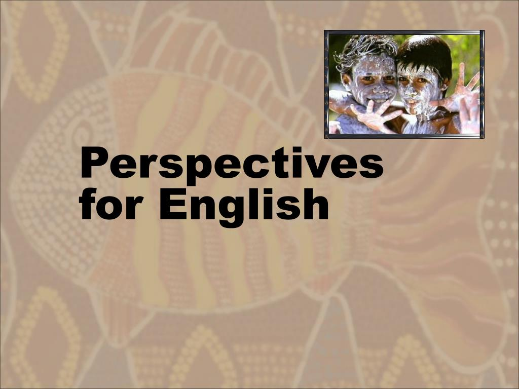 Perspectives for English