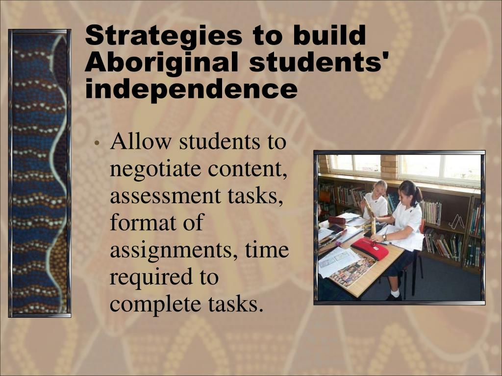 Strategies to build Aboriginal students' independence