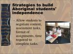 strategies to build aboriginal students independence