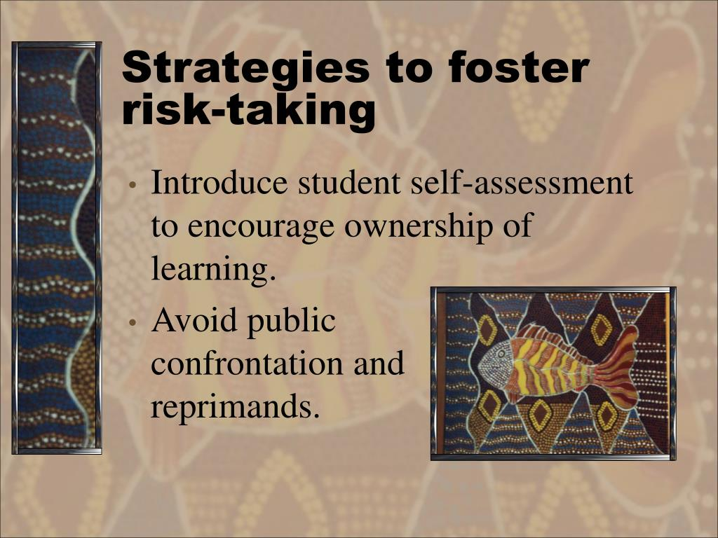 Strategies to foster risk-taking