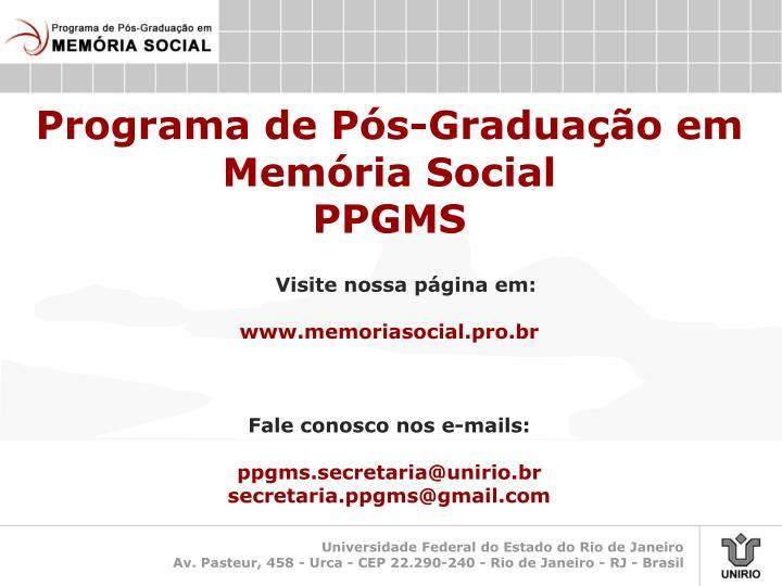 Programa de Pós-Graduação em Memória Social