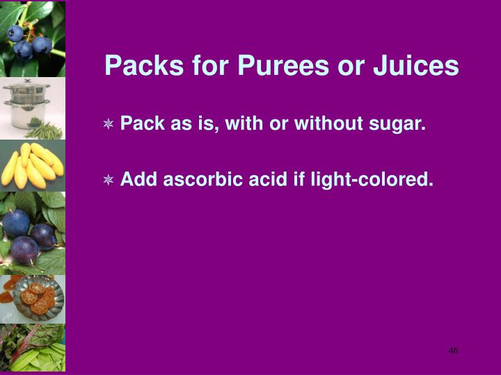 Packs for Purees or Juices