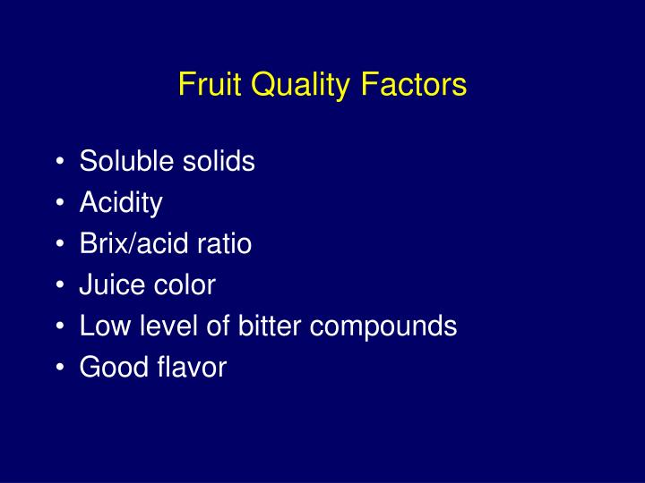 Fruit Quality Factors
