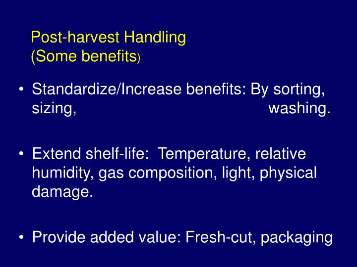 Post-harvest Handling