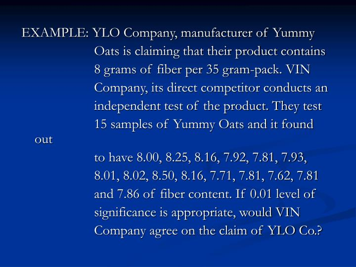 EXAMPLE: YLO Company, manufacturer of Yummy