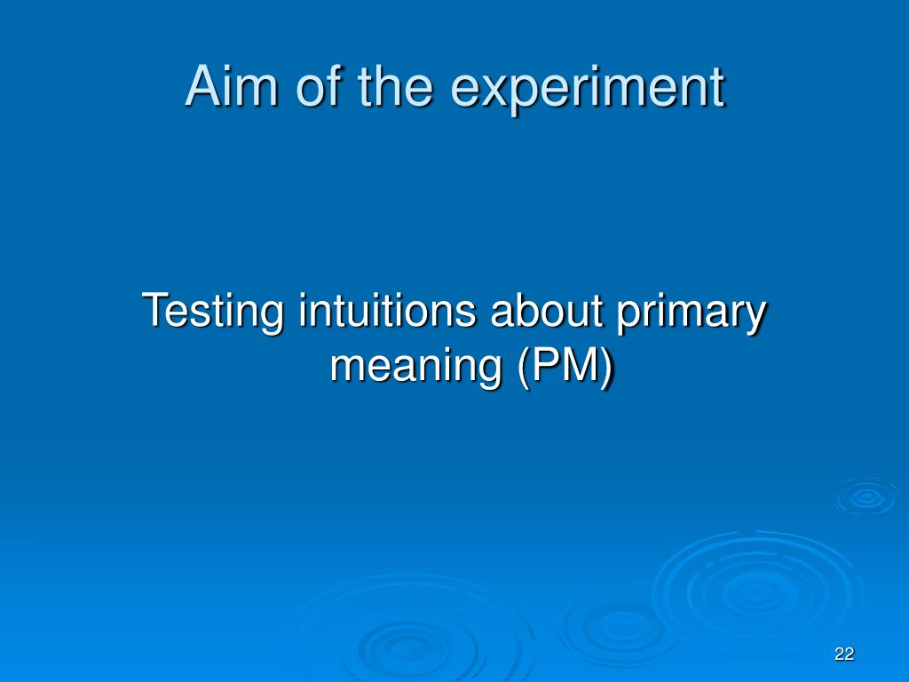 Aim of the experiment