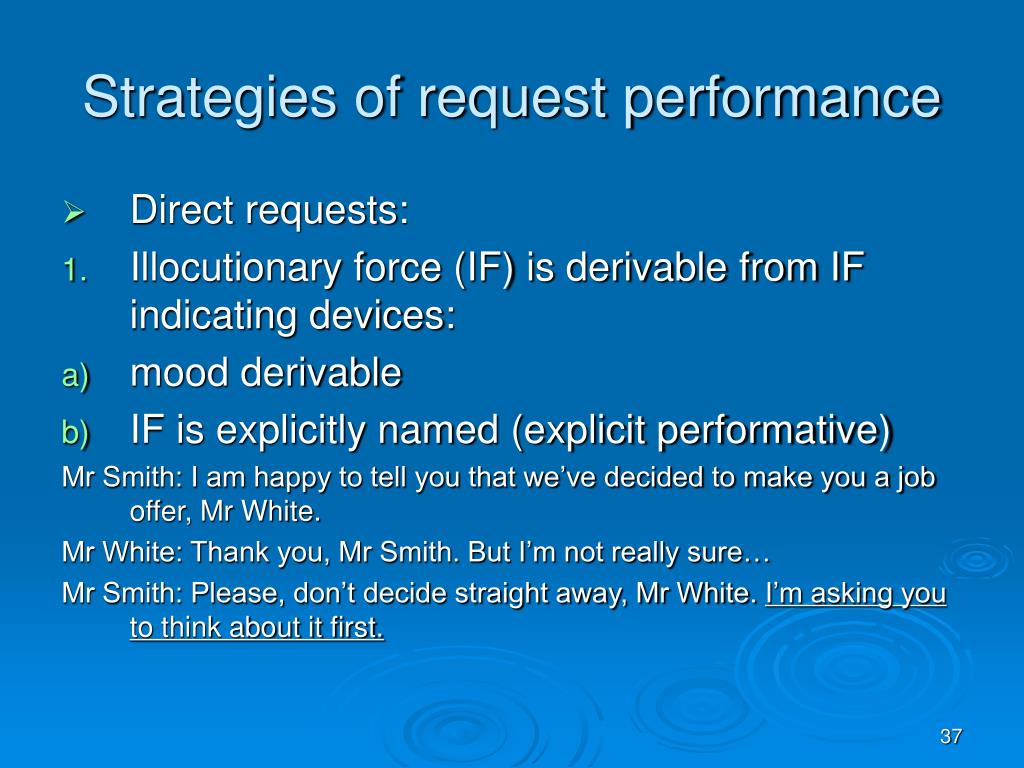 Strategies of request performance