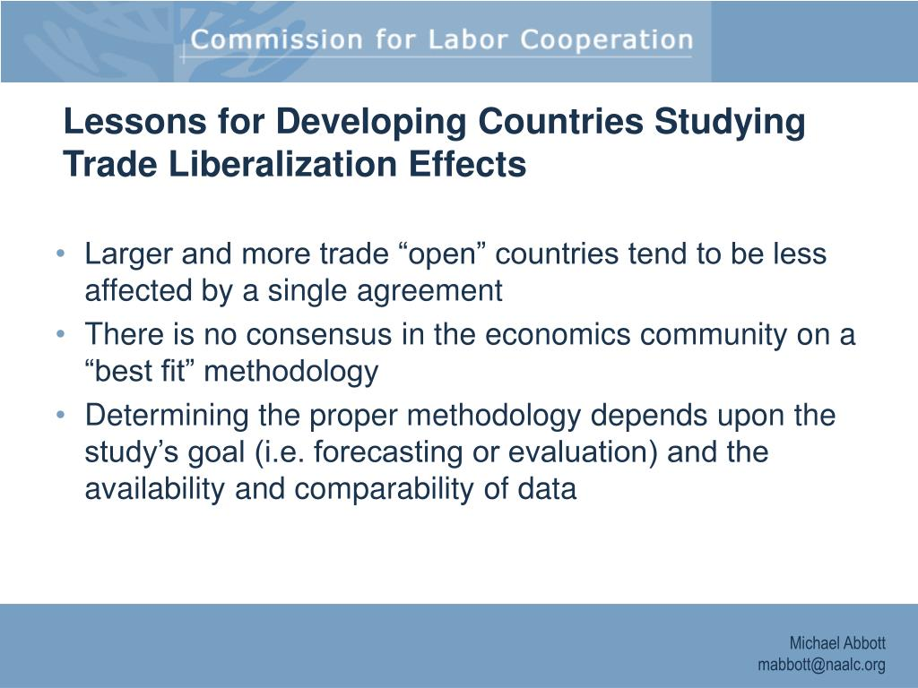 Lessons for Developing Countries Studying Trade Liberalization Effects