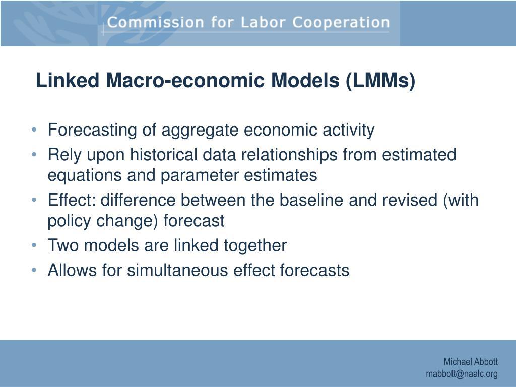 Linked Macro-economic Models (LMMs)