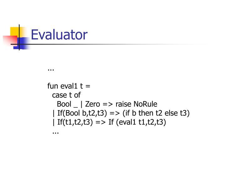 Evaluator