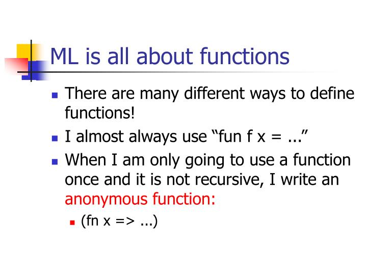 ML is all about functions