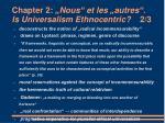 chapter 2 nous et les autres is universalism ethnocentric 2 3