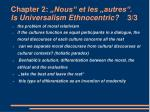 chapter 2 nous et les autres is universalism ethnocentric 3 3