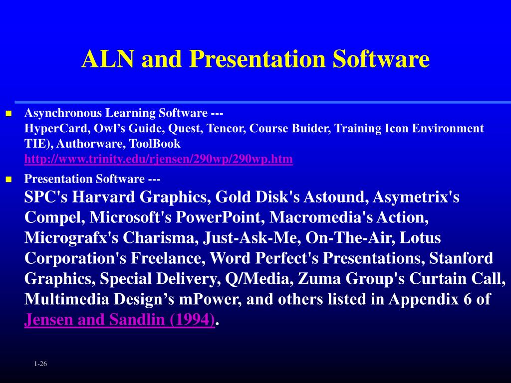 ALN and Presentation Software
