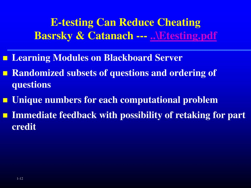 E-testing Can Reduce Cheating