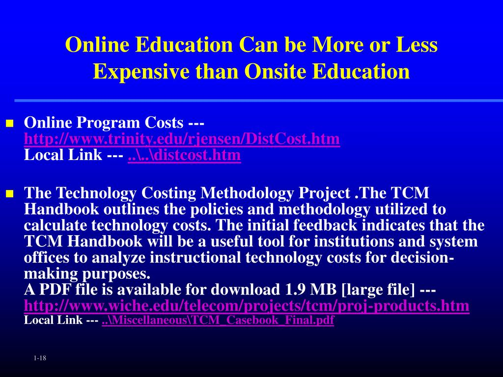 Online Education Can be More or Less Expensive than Onsite Education