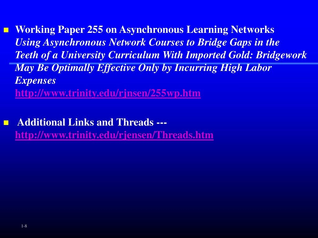 Working Paper 255 on Asynchronous Learning Networks