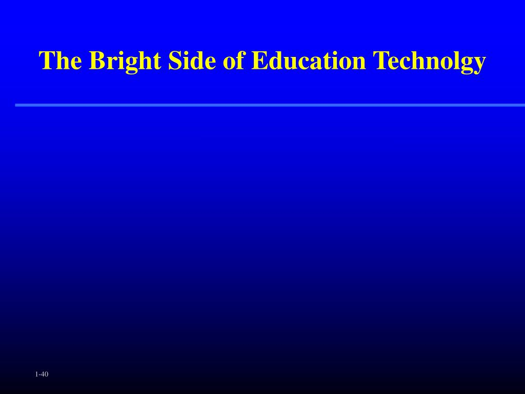 The Bright Side of Education Technolgy
