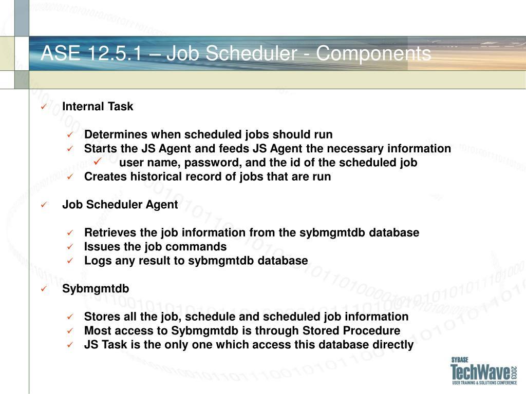 ASE 12.5.1 – Job Scheduler - Components