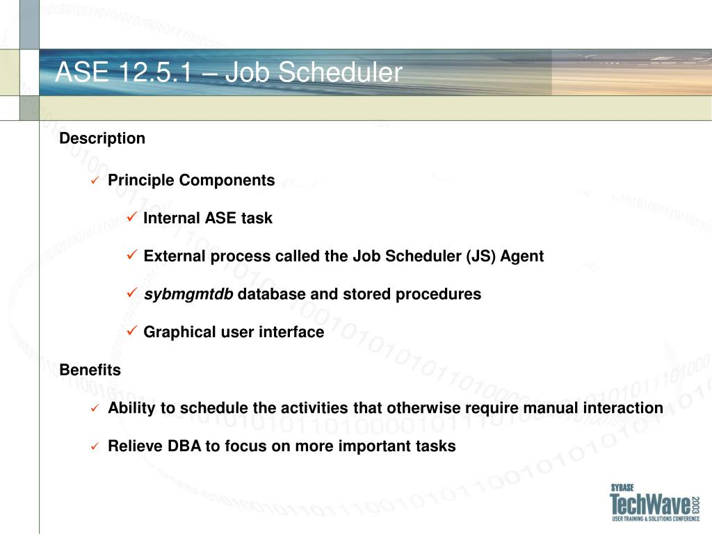 ASE 12.5.1 – Job Scheduler