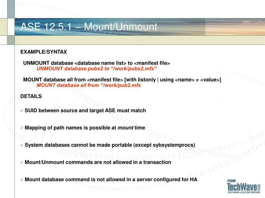 ASE 12.5.1 – Mount/Unmount