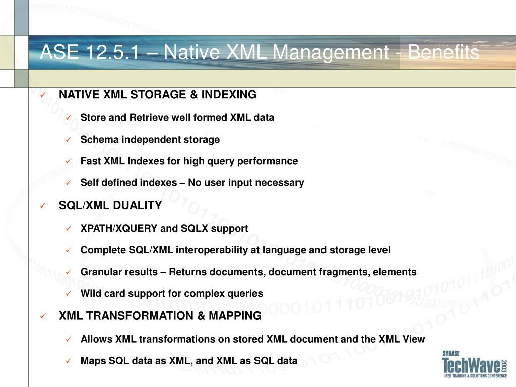 ASE 12.5.1 – Native XML Management - Benefits