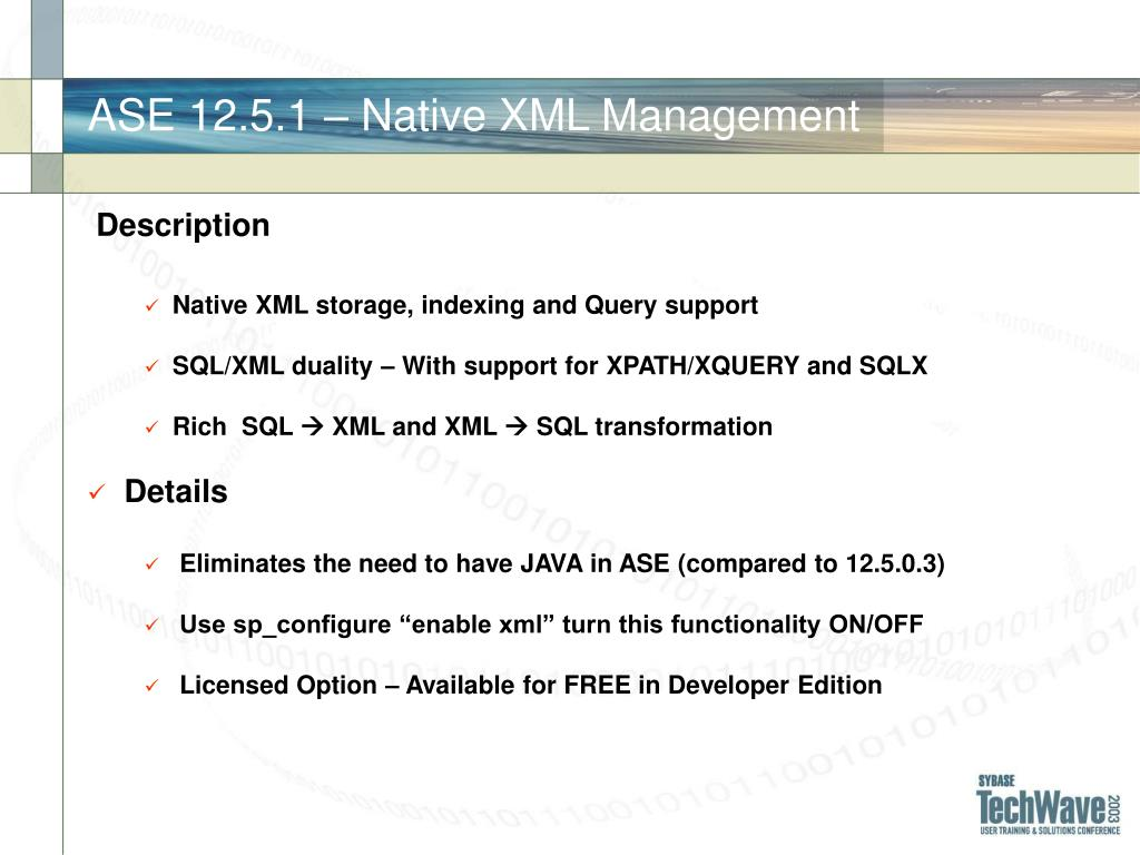 ASE 12.5.1 – Native XML Management