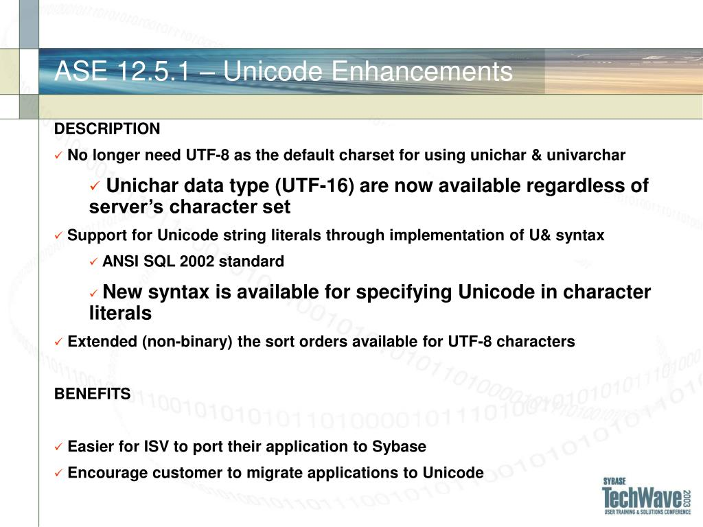 ASE 12.5.1 – Unicode Enhancements