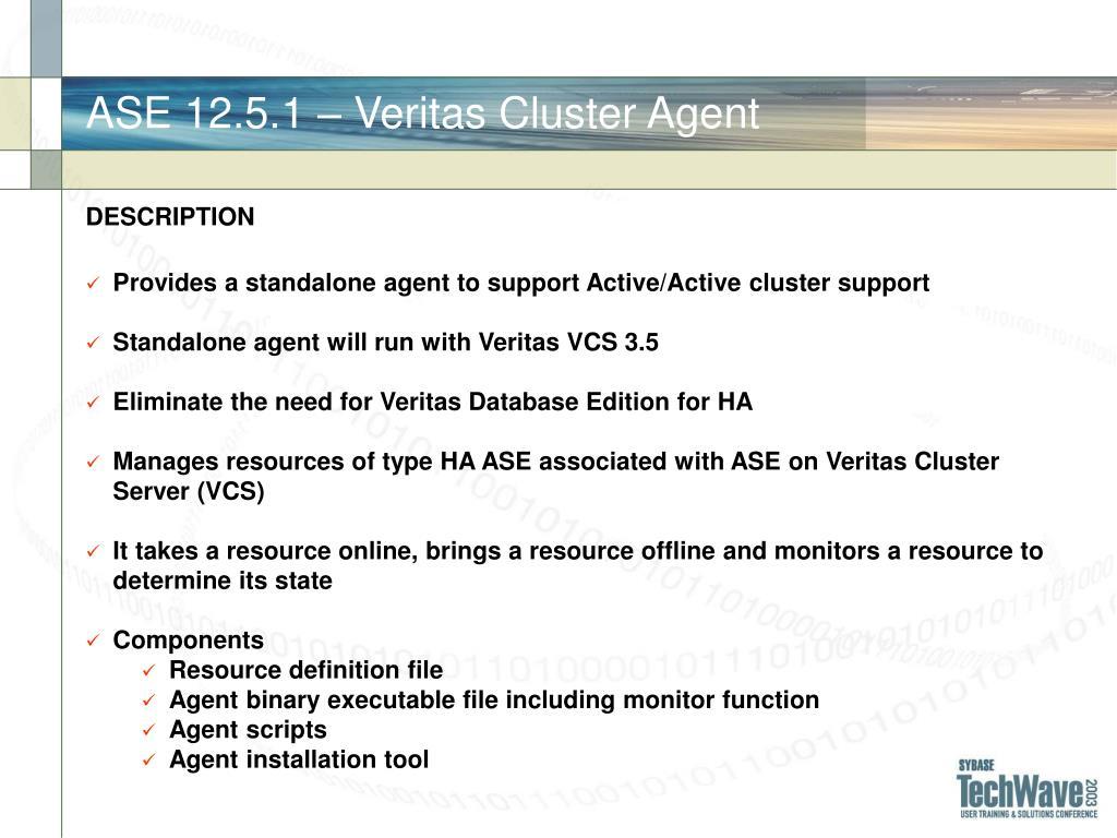 ASE 12.5.1 – Veritas Cluster Agent