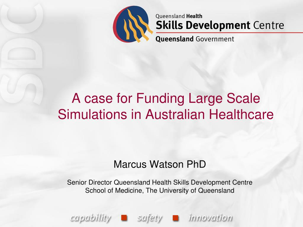 A case for Funding Large Scale Simulations in Australian Healthcare
