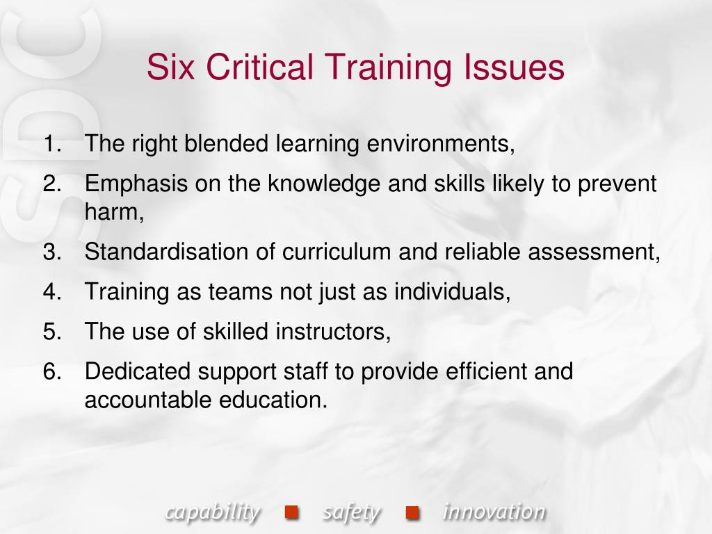 Six Critical Training Issues
