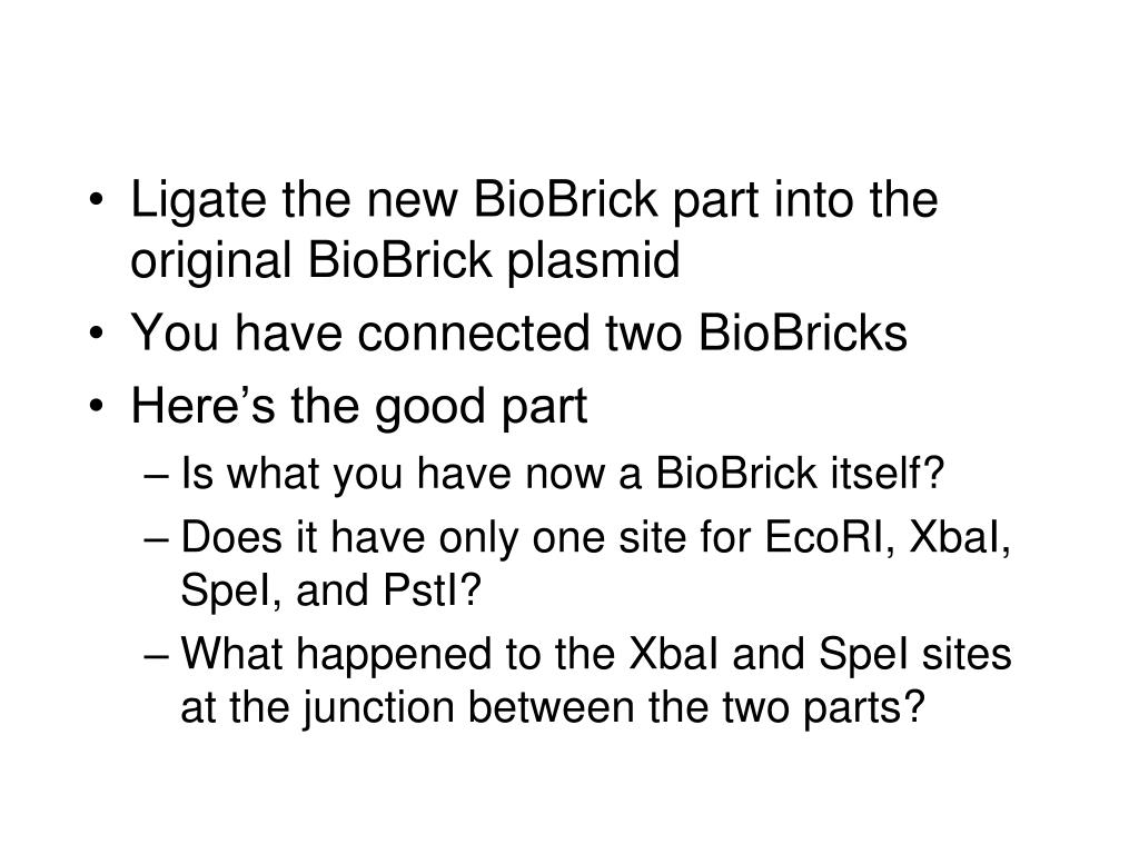 Ligate the new BioBrick part into the original BioBrick plasmid
