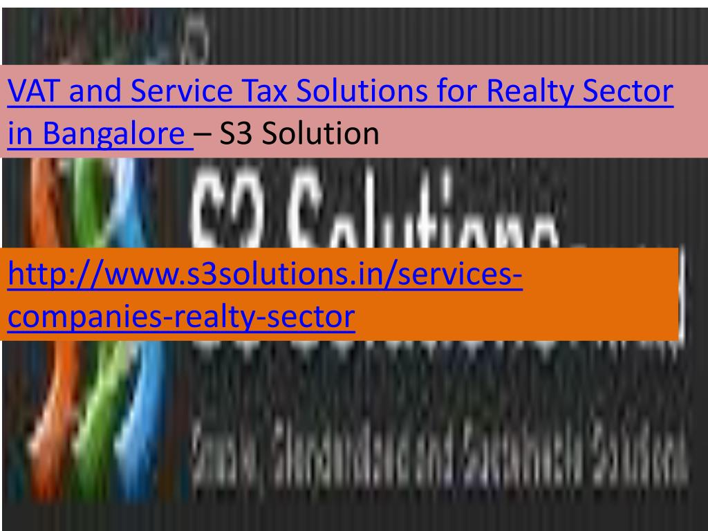 VAT and Service Tax Solutions for Realty