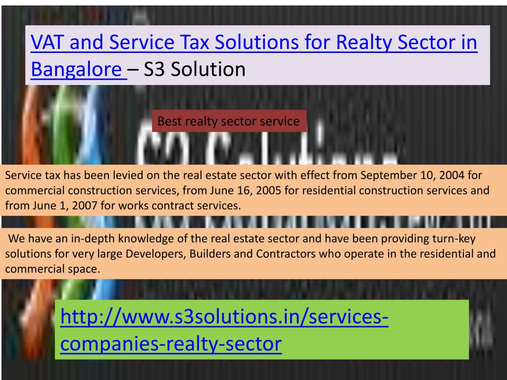 VAT and Service Tax Solutions for Realty Sector in Bangalore