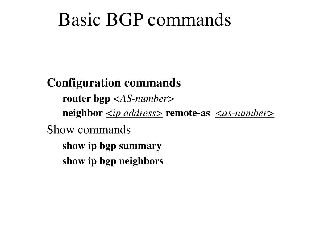 Basic BGP commands
